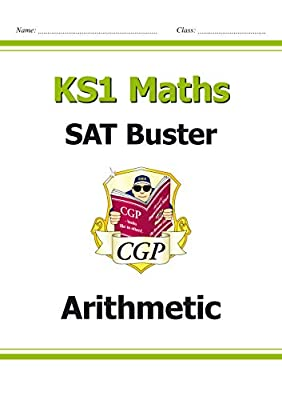 KS1 Maths SAT Buster: Arithmetic (for the 2019 tests) (CGP KS1 Maths SATs) by Coordination Group Publications Ltd (CGP)