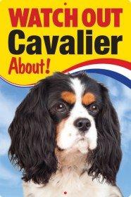 Pet/Dog 3D Linsenraster Flexible Schild ~ Watch Out 'Cavalier' (dreifarbig) über.