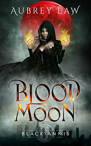 Black Annis : Blood Moon (Revenge of the Black Witch Book 5)