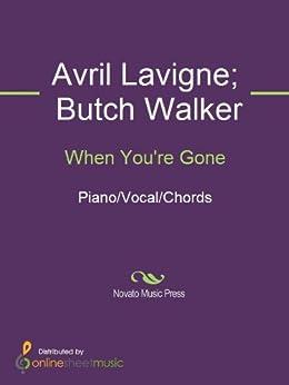 When You're Gone (English Edition) por [Avril Lavigne, Butch Walker]