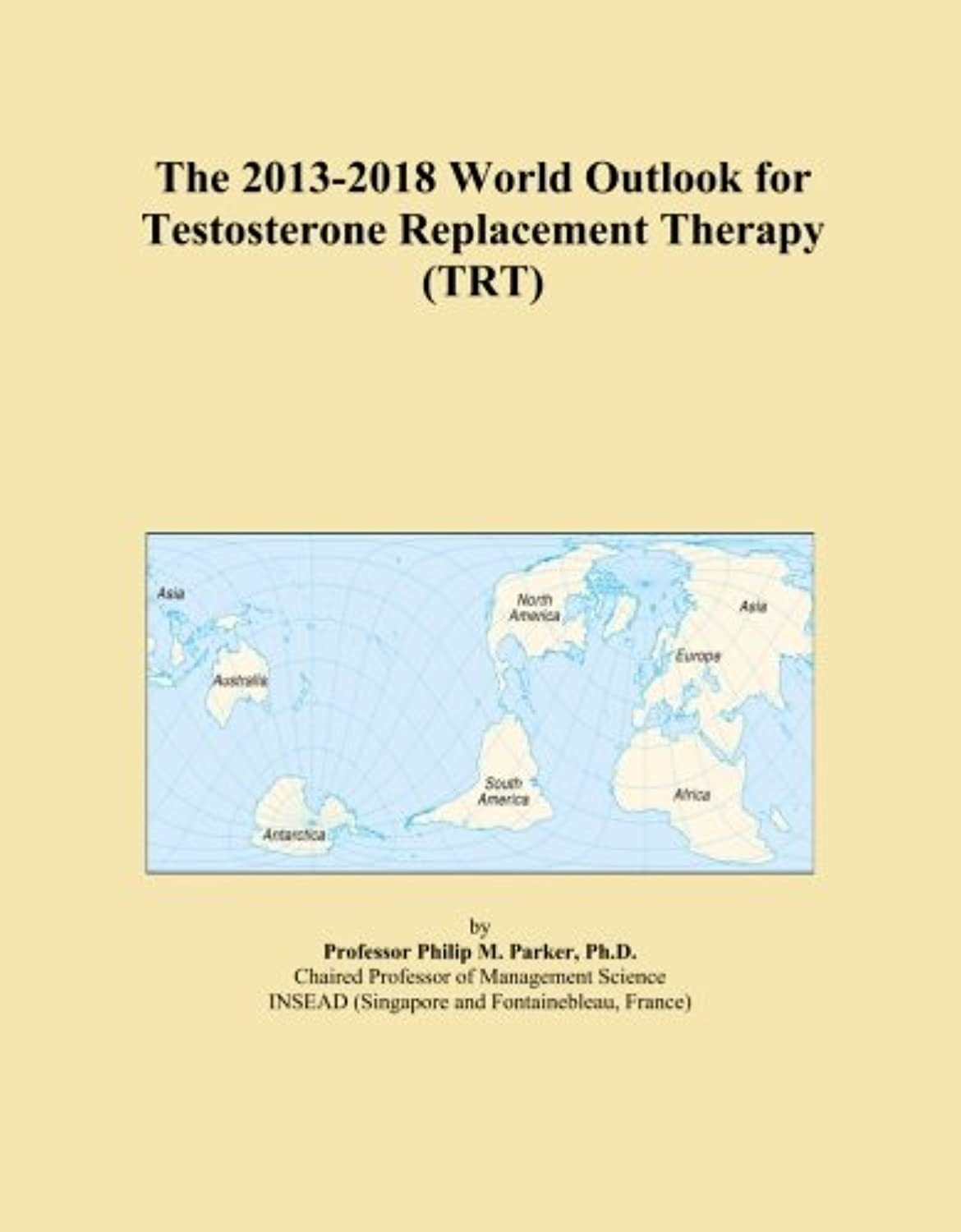 The 2013-2018 World Outlook for Testosterone Replacement Therapy (TRT)