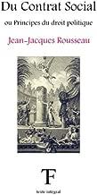 Du Contrat Social ou Principes du droit politique (French Edition)