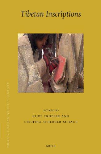 Tibetan Inscriptions: Proceedings of a Panel Held at the Twelfth Seminar of the International Association for Tibetan Studies, Vancouver 201: ... (Brill's Tibetan Studies Library, Band 32)