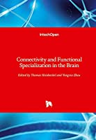 Connectivity and Functional Specialization in the Brain
