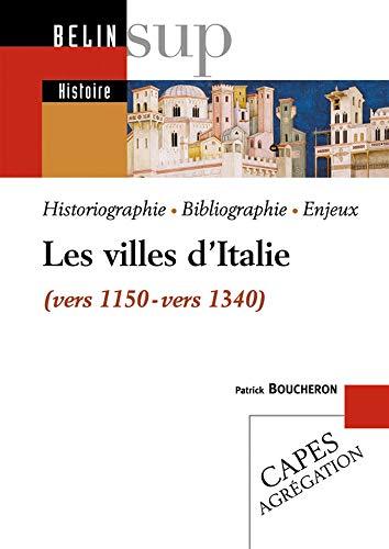 Les villes d'Italie (vers 1150-vers 1340)