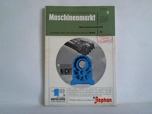 Allgemeiner Anzeiger für Industrie und Handel in Europa - 71. Jahrgang 1965, Nr. 51: Messeberichtsheft, 1. Ausgabe über die Hannover-Messe 1965