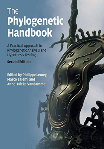 The Phylogenetic Handbook (A Practical Approach to Phylogenetic Analysis and Hypothesis Testing)