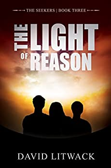 The Light of Reason (The Seekers Book 3) by [David Litwack, Lane Diamond]