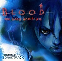 Blood: the Last Vampire by Various Artists (2000-11-22)