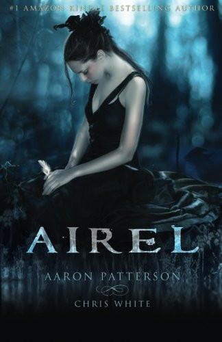 Airel: The Awakening The Airel Saga. Book one Part one: Volume 1