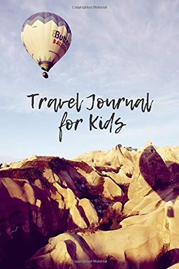 "生工業化する中Travel Journal For Kids: Fun Holiday and Vacation Travel Diary Notebook Journal for Kids to Record all Their Amazing Adventures & Memories, Sketchbook Dairy Organizer For Children to Write & Draw in For Girls & Boys 6""x9"" with 120 pages (Kids Travel Journal)"