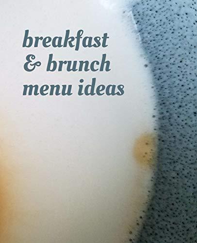 pas cher un bon Idées de menus pour le petit-déjeuner et le brunch