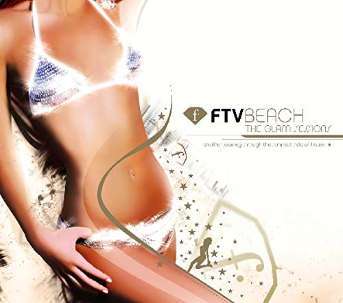 FTV Beach: The Glam Sessions