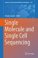 Single Molecule and Single Cell Sequencing (Advances in Experimental Medicine and Biology (1129))