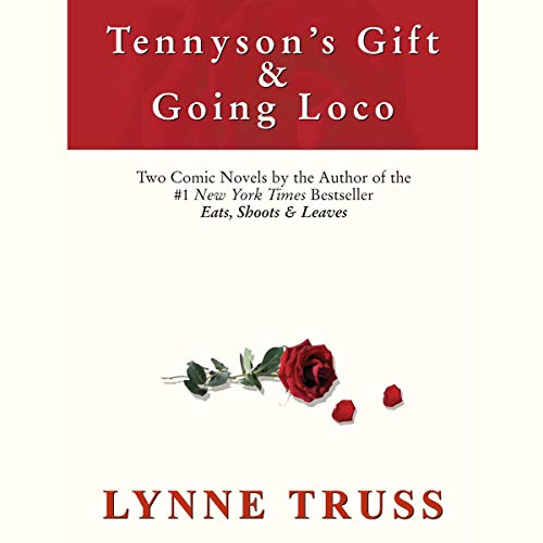 Tennyson's Gift & Going Loco audiobook cover art