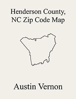 Henderson County North Carolina Zip Code Map Includes Blue Ridge