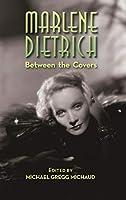 Marlene Dietrich: Between the Covers (hardback)