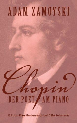 Chopin: Der Poet am Piano (German Edition)