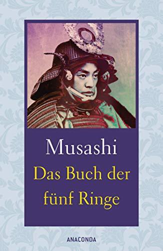 Das Buch der fünf Ringe / Das Buch der mit der Kriegskunst verwandten Traditionen (Strategie)