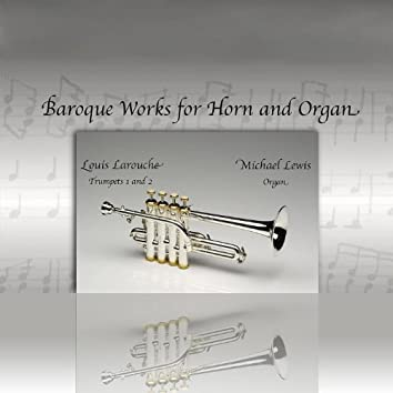 Baroque Works for Horn and Organ