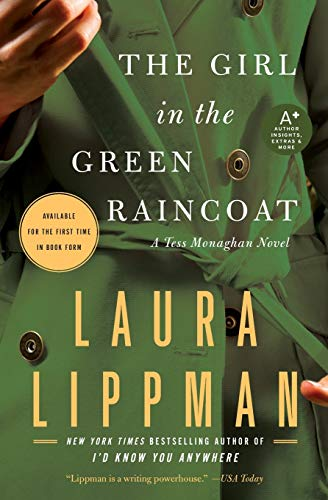 The Girl in the Green Raincoat: A Tess Monaghan Novel (Tess Monaghan Novel, 11)