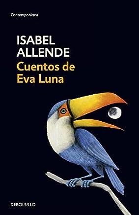 Cuentos De Eva Luna / The Stories of Eva Luna (Spanish Edition) by Isabel Allende(2004-12-30)