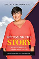 Becoming the Story: The Power of PREhab