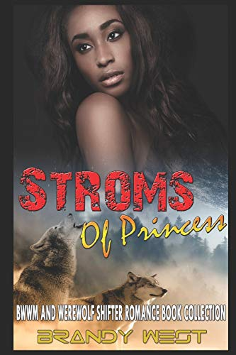 Storms of Princess: BWWM and Werewolf Shifter Romance Book Collection