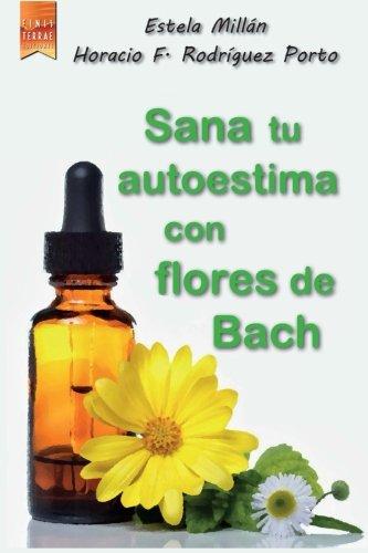 Sana tu autoestima con flores de Bach