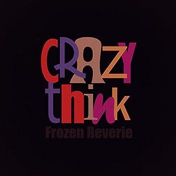 Crazy Think