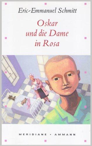Oskar und die Dame in Rosa. Erzählung