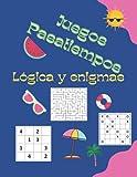 Juegos Pasatiempos Lógica y enigmas: Para niños 6-12 años - Más de 200 juegos - con soluciones .
