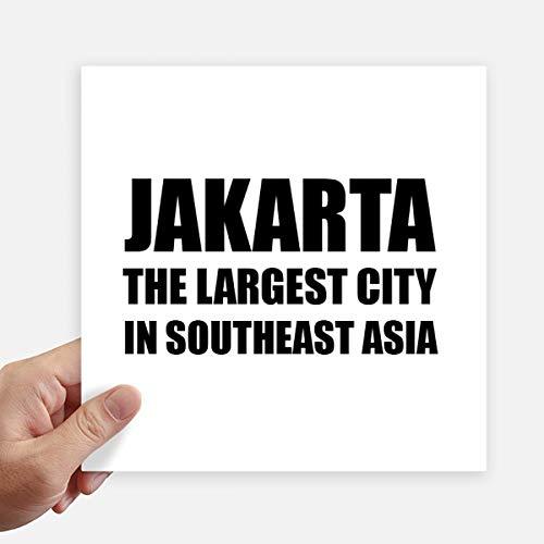 DIYthinker Jakarta grootste stad Zuidoost-Azië Square Stickers 20Cm muur koffer Laptop Motobike Decal 4 Stks