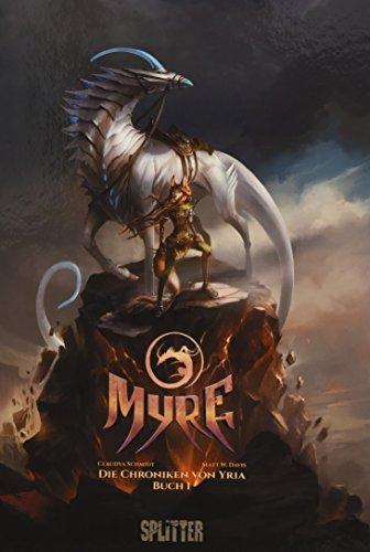 Myre – Die Chroniken von Yria. Band 1: Buch 1