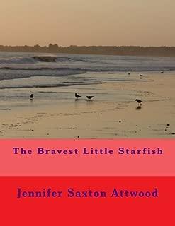 The Bravest Little Starfish