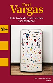 Librio: Petit Traitede Toutes Verites Sur L'Existence