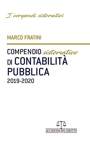 Compendio sistematico di contabilità pubblica 2019-2020