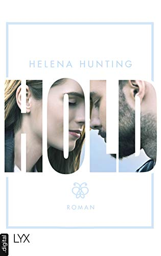 HOLD (Mills Brothers 3) (German Edition)