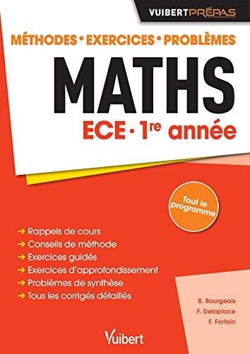 Maths ECE 1re année - Méthodes - Exercices - Problèmes (Prépas entraînement: Méthodes - Exercices - Problèmes)