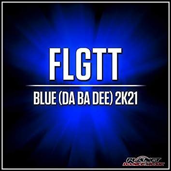 Blue (Da Ba Dee) 2K21