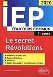 Concours commun IEP 2020. 1re année. Le secret / Révolutions