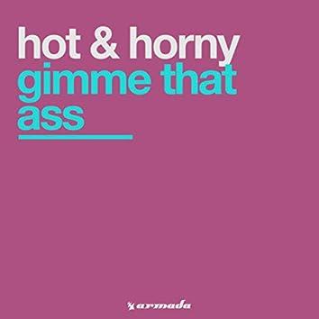 Gimme That Ass