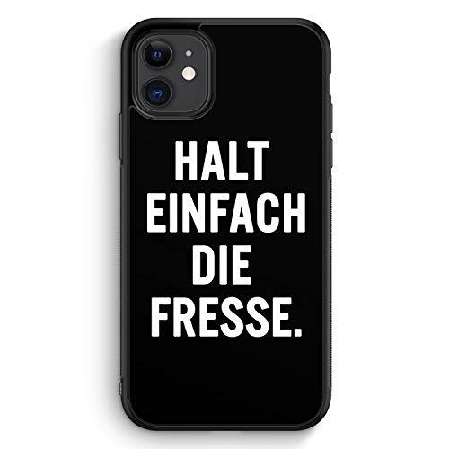 Halt Einfach Die Fresse - Silikon Hülle für iPhone 11 - Motiv Design Spruch Cool Lustig Witzig - Cover Handyhülle Schutzhülle Hülle Schale