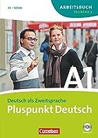 Pluspunkt Deutsch A1. Arbeitsbuch. Teilband 2. Neubearbeitung: Teilband 2 des Gesamtbandes 1 (Einheit 8-14) - Europaeischer Referenzrahmen: A1