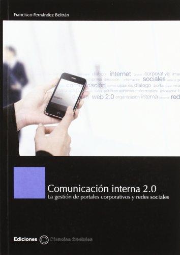 Comunicacion Interna 2.0 Gestion Portales Corporativos Redes Sociales