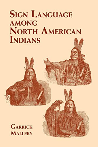 Compare Textbook Prices for Sign Language Among North American Indians Native American Illustrated Edition ISBN 9780486419480 by Mallery, Garrick