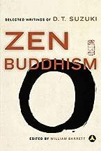 Zen Buddhism: Selected Writings of D. T. Suzuki by Daisetz T. Suzuki (1996-07-03)