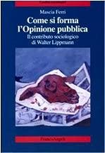 Come si forma l'opinione pubblica. Il contributo sociologico di Walter Lippmann
