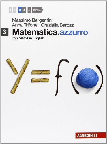 Matematica.azzurro. Con maths in english. Per le Scuole superiori. Con e-book. Con espansione online: 3