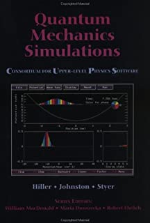 Quantum Mechanics Simulations: The Consortium for Upper-Level Physics Software (Cups)